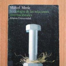 Libros de segunda mano: MARCEL MERLE - SOCIOLOGÍA DE LAS RELACIONES INTERNACIONALES. Lote 160478382