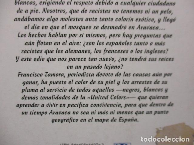 Libros de segunda mano: CÓMO SER NEGRO Y NO MORIR EN ARAVACA - FRANCISCO ZAMORA, - Foto 10 - 263100280