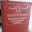 Libros de segunda mano: ESTRUCTURA Y FUNCIÓN EN LA SOCIEDAD PRIMITIVA - RADCLIFFE-BROWN, A.R.. Lote 161250978