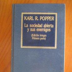 Libros de segunda mano: KARL R. POPPER. LA SOCIEDAD ABIERTA Y SUS ENEMIGOS. EDICIÓN ÍNTEGRA PRIMERA PARTE. 1985. Lote 161808986
