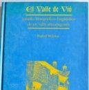 Libros de segunda mano: RUDOLF WILMES. EL VALLE DEL VIÓ.ESTUDIO ETNOGRÁFICO-LINGÜÍSTICO DE UN VALLE ALTOARAGONÉS.PRAMES,1996. Lote 161826954