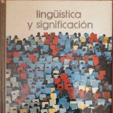 Libros de segunda mano: LINGÜÍSTICA Y SIGNIFICACIÓN N°13 AÑO 1974. Lote 162005008