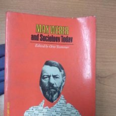 Second hand books - Max Weber and Sociology Today, - 162380286