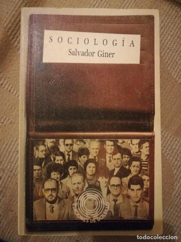 SOCIOLOGÍA, SALVADOR GINER. (Libros de Segunda Mano - Pensamiento - Sociología)