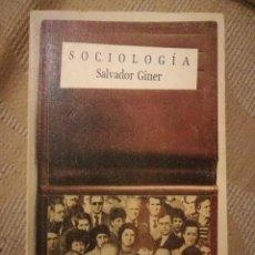 Libros de segunda mano: SOCIOLOGÍA, SALVADOR GINER.. Lote 162462950