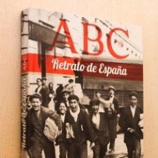 Libros de segunda mano: RETRATO DE ESPAÑA. 110 AÑOS DE HISTORIA EN MIL IMÁGENES. (ED. ABC / COMPLETO). Lote 162718700