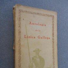 Libros de segunda mano: ANTOLOGIA DE LA LIRICA GALLEGA. Lote 162782730