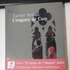 Libros de segunda mano: RENAU, XAVIER: L'ENGANY DE CASP. Lote 163749342