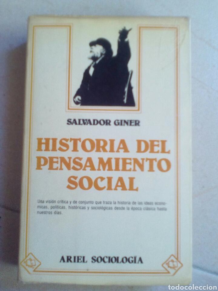 GINER, SALVADOR - HISTORIA DEL PENSAMIENTO SOCIAL (Libros de Segunda Mano - Pensamiento - Sociología)