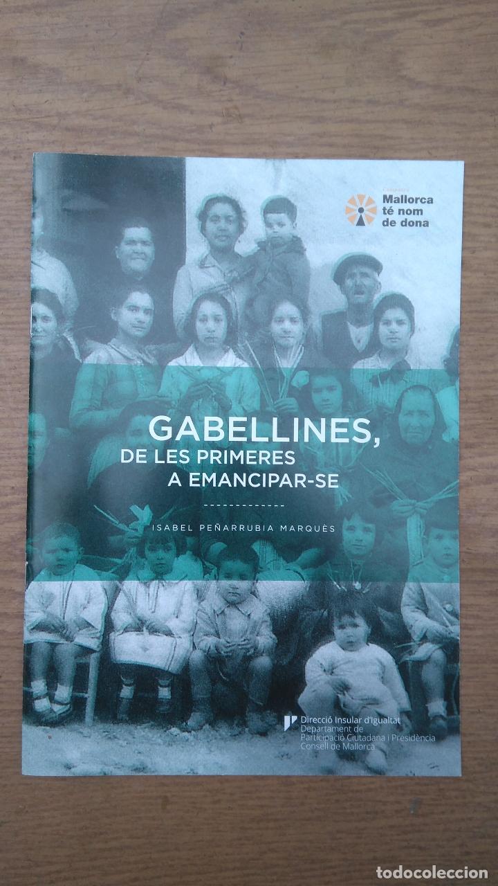 GABELLINES, DE LES PRIMERES A EMANCIPAR-SE - ISABEL PEÑARUBIA MARQUÉS (Libros de Segunda Mano - Pensamiento - Sociología)