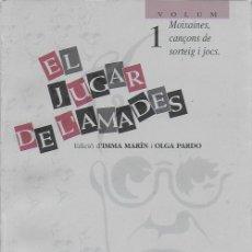 Libros de segunda mano: EL JUGAR DE L' AMADES / ED. D' I. MARIN I O. PARDO. TARRAGONA : EL MÈDOL, 1996. 2 VOLS. 24X17CM.256+. Lote 165062746