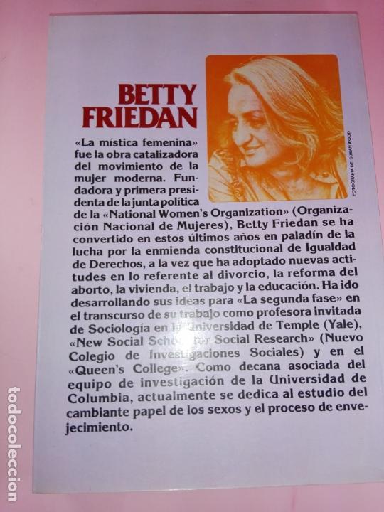 Libros de segunda mano: LIBRO-LA SEGUNDA FASE-BETTY FRIEDAN.PLAZA & JANÉS-1ªEDICIÓN-MARZO 1983-EXCELENTE ESTADO-VER FOTOS - Foto 12 - 165124950