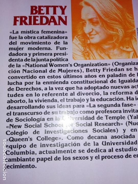 Libros de segunda mano: LIBRO-LA SEGUNDA FASE-BETTY FRIEDAN.PLAZA & JANÉS-1ªEDICIÓN-MARZO 1983-EXCELENTE ESTADO-VER FOTOS - Foto 13 - 165124950