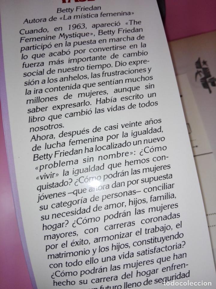 Libros de segunda mano: LIBRO-LA SEGUNDA FASE-BETTY FRIEDAN.PLAZA & JANÉS-1ªEDICIÓN-MARZO 1983-EXCELENTE ESTADO-VER FOTOS - Foto 3 - 165124950