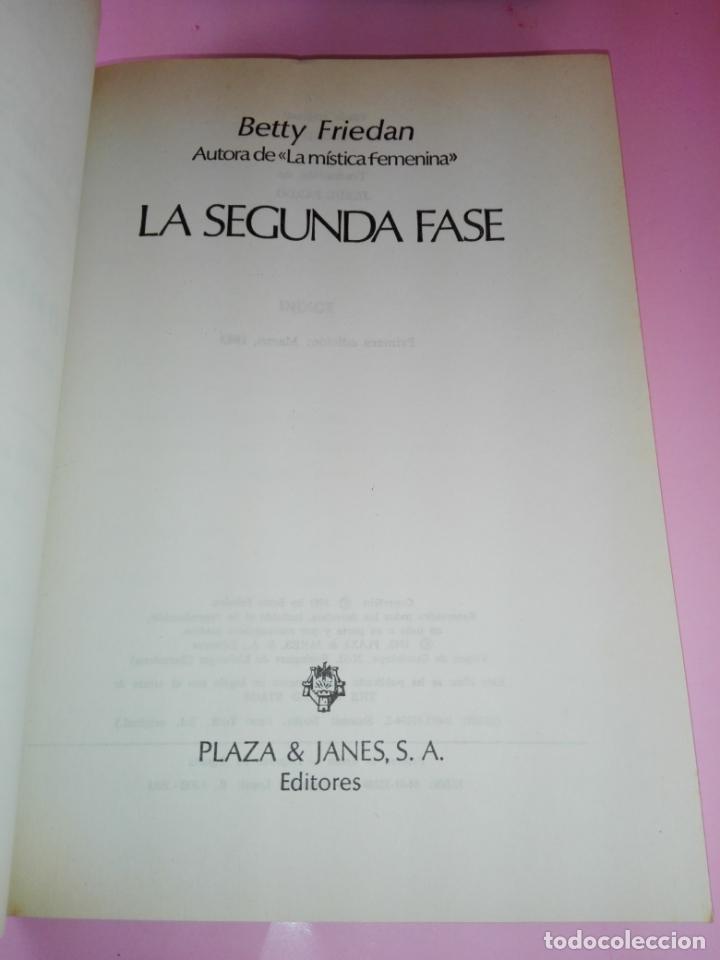 Libros de segunda mano: LIBRO-LA SEGUNDA FASE-BETTY FRIEDAN.PLAZA & JANÉS-1ªEDICIÓN-MARZO 1983-EXCELENTE ESTADO-VER FOTOS - Foto 5 - 165124950