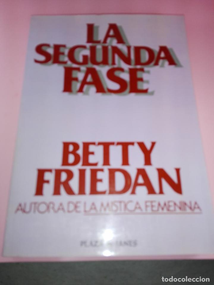 Libros de segunda mano: LIBRO-LA SEGUNDA FASE-BETTY FRIEDAN.PLAZA & JANÉS-1ªEDICIÓN-MARZO 1983-EXCELENTE ESTADO-VER FOTOS - Foto 11 - 165124950