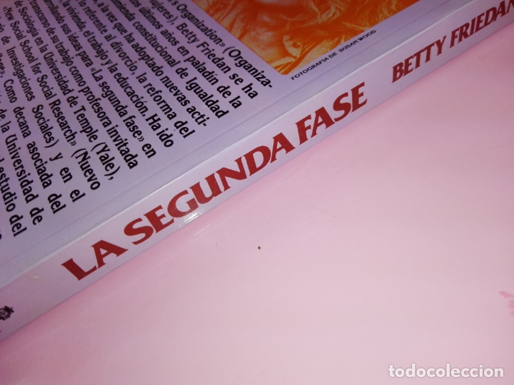 Libros de segunda mano: LIBRO-LA SEGUNDA FASE-BETTY FRIEDAN.PLAZA & JANÉS-1ªEDICIÓN-MARZO 1983-EXCELENTE ESTADO-VER FOTOS - Foto 2 - 165124950
