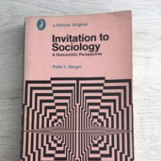 Libros de segunda mano: PETER L. BERGER. INVITATION TO SOCIOLOGY: A HUMANISTIC PERSPECTIVE. Lote 165519558