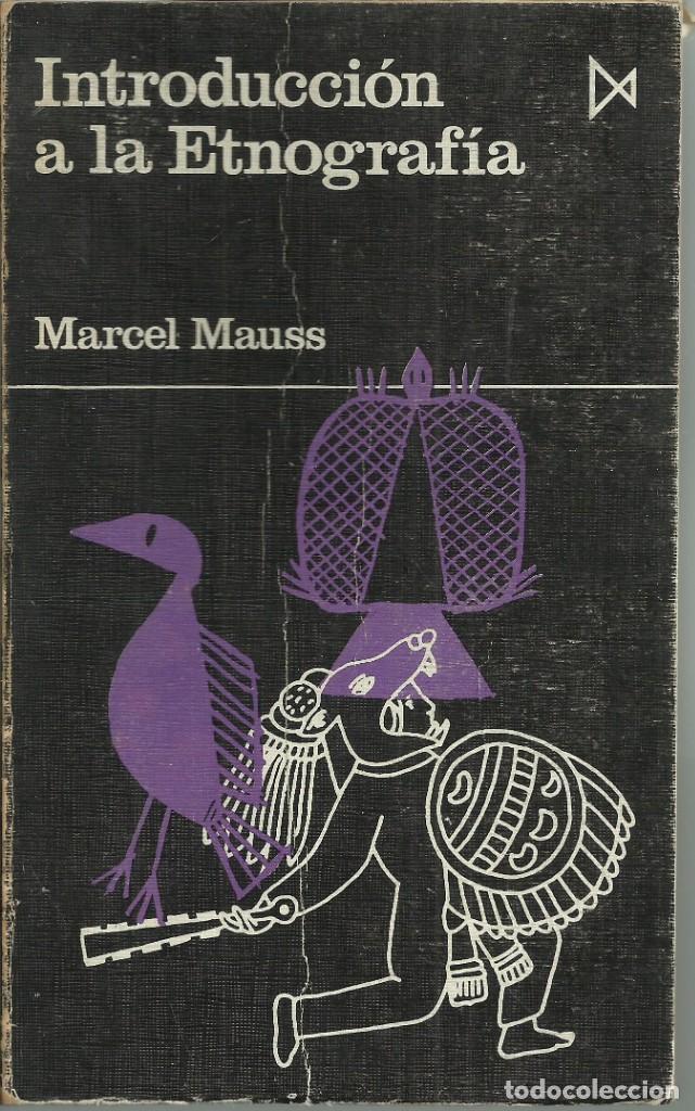 INTRODUCCIÓN A LA ETNOGRAFÍA, MARCEL MAUSS (Libros de Segunda Mano - Pensamiento - Sociología)