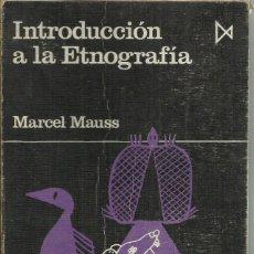 Libros de segunda mano: INTRODUCCIÓN A LA ETNOGRAFÍA, MARCEL MAUSS. Lote 166114082