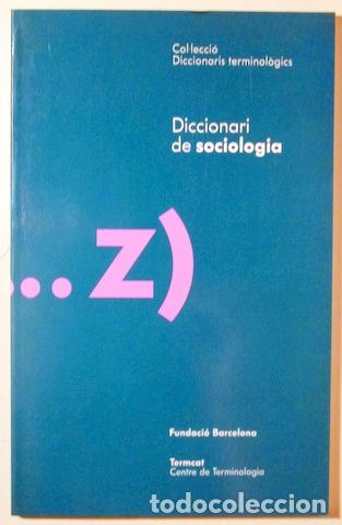 DICCIONARI DE SOCIOLOGIA - BARCELONA 1993 (Libros de Segunda Mano - Pensamiento - Sociología)