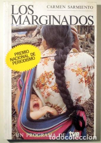 SARMIENTO, CARMEN - LOS MARGINADOS - MADRID 1985 - ILUSTRADO (Libros de Segunda Mano - Pensamiento - Sociología)
