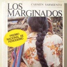 Libros de segunda mano: SARMIENTO, CARMEN - LOS MARGINADOS - MADRID 1985 - ILUSTRADO. Lote 166975266