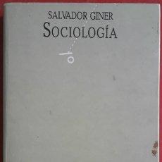 Libros de segunda mano: SALVADOR GINER . SOCIOLOGÍA. Lote 167005136
