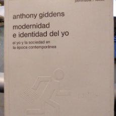 Libros de segunda mano: MODERNIDAD E IDENTIDAD DEL YO. ANTHONY GIDDENS. Lote 167047656