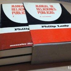 Libros de segunda mano: MANUAL DE RELACIONES PUBLICAS/ PHILIP LESLY/ 2 VOLUMENES/ MARTINEZ ROCA/ F604. Lote 167550388