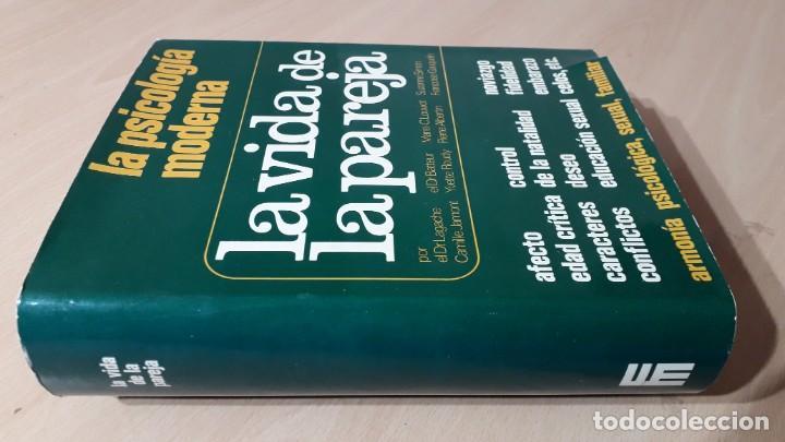 LA VIDA DE LA PAREJA/ LA PSICOLOGIA MODERNA/ / / H501 (Libros de Segunda Mano - Pensamiento - Sociología)