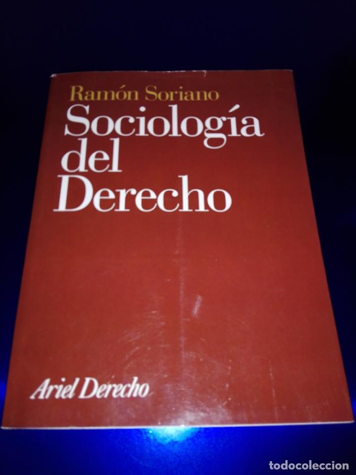 LIBRO-SOCIOLOGÍA DEL DERECHO-RAMÓN SORIANO-EDITORIAL ARIEL-2011-EXCELENTE ESTADO-VER FOTOS (Libros de Segunda Mano - Pensamiento - Sociología)