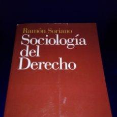 Libros de segunda mano: LIBRO-SOCIOLOGÍA DEL DERECHO-RAMÓN SORIANO-EDITORIAL ARIEL-2011-EXCELENTE ESTADO-VER FOTOS. Lote 176327850