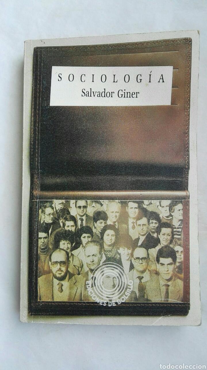 SOCIOLOGÍA SALVADOR GINER (Libros de Segunda Mano - Pensamiento - Sociología)