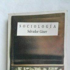 Libros de segunda mano: SOCIOLOGÍA SALVADOR GINER. Lote 168019674