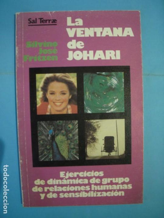 LA VENTANA DE JOHARI (EJERCICIOS DINAMICA DE GRUPO) - SILVINO JOSE FRITZEN - SAL TERRAE, 1987, 1ª ED (Libros de Segunda Mano - Pensamiento - Sociología)