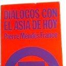 Libros de segunda mano: DIÁLOGOS CON EL ASIA DE HOY. AÑO 1973 . Lote 168101768