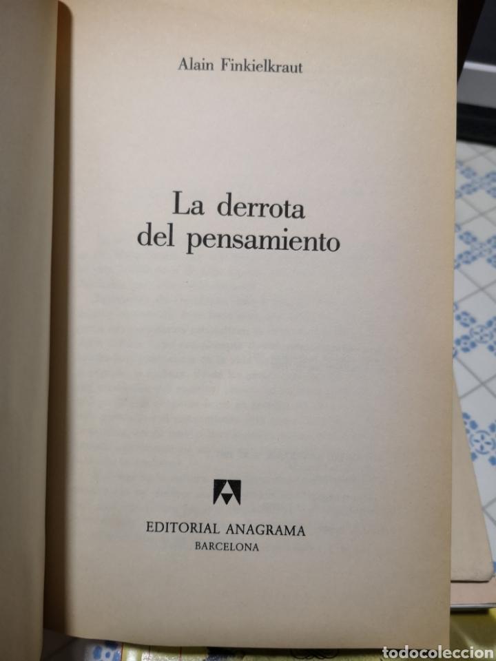 Libros de segunda mano: Alan Finkielkraut. La derrota del pensamento. Anagrama, t'as. Joaquín Jordá, Barcelona, 1987. - Foto 3 - 168123460