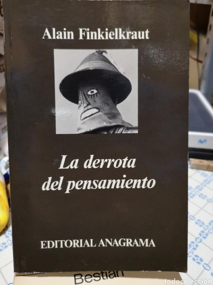 ALAN FINKIELKRAUT. LA DERROTA DEL PENSAMENTO. ANAGRAMA, T'AS. JOAQUÍN JORDÁ, BARCELONA, 1987. (Libros de Segunda Mano - Pensamiento - Sociología)