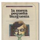 Libros de segunda mano: CERASE (FRANCO PAOLO) Y MIGNELA CALVOSA (FIAMMETTA).– LA NUEVA PEQUEÑA BURGUESÍA. 1980. Lote 168142222