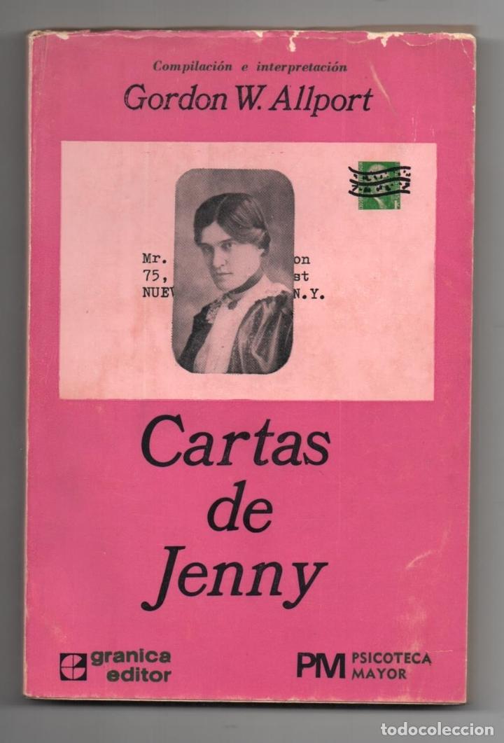 CARTAS DE JENNY. GORDON W. ALLPORT. 1972. (Libros de Segunda Mano - Pensamiento - Sociología)