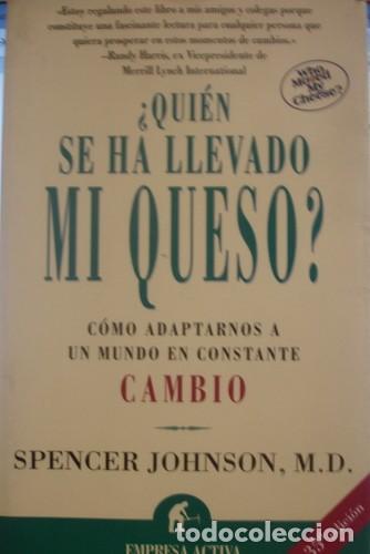 QUIEN SE HA LLEVADO MI QUESO - SPENCER JOHNSON - PORTAL DEL COL·LECCIONISTA ***** (Libros de Segunda Mano - Pensamiento - Sociología)