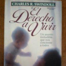 Libros de segunda mano: EL DERECHO A VIVIR (CHARLES R. SWINDOLL) EDITORIAL BETANIA. Lote 169227968