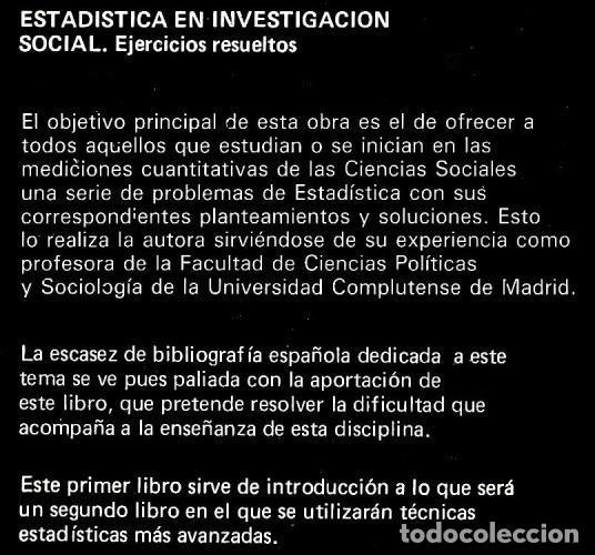 Libros de segunda mano: ESTADISTICA EN INVESTIGACION SOCIAL. EJERCICIOS RESUELTOS. JOSE MATEO RIVAS. PARANINFO. SOCIOLOGIA. - Foto 4 - 169377000