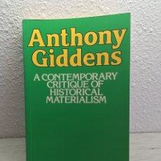 Libros de segunda mano: ANTHONY GIDDENS. A CONTEMPORARY CRITIQUE OF HISTORICAL MATERIALISM.. Lote 169399036