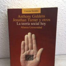 Libros de segunda mano: ANTHONY GIDDENS, JONATHAN TURNER... LA TEORÍA SOCIAL HOY. Lote 169451380