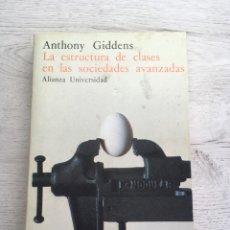 Libros de segunda mano: ANTHONY GIDDENS. LA ESTRUCTURA DE CLASES EN LAS SOCIEDADES AVANZADAS. Lote 169451860