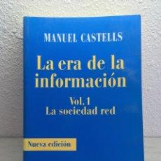 Libros de segunda mano: MANUEL CASTELLS. LA ERA DE LA INFORMACIÓN. VOL. 1. LA SOCIEDAD RED. Lote 169460744