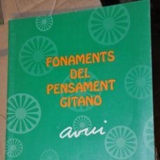 Libros de segunda mano: FONAMENTS DEL PENSAMENT GITANO, VER TARIFAS ECONOMICAS ENVIOS. Lote 169982684