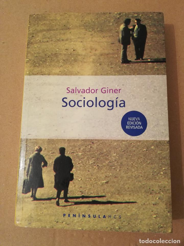 SOCIOLOGÍA (SALVADOR GINER) EDICIONES PENÍNSULA (Libros de Segunda Mano - Pensamiento - Sociología)